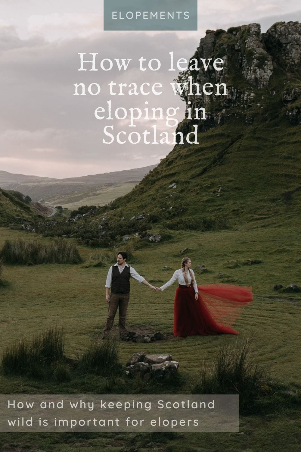 leave no trace Scotland for elopement couples