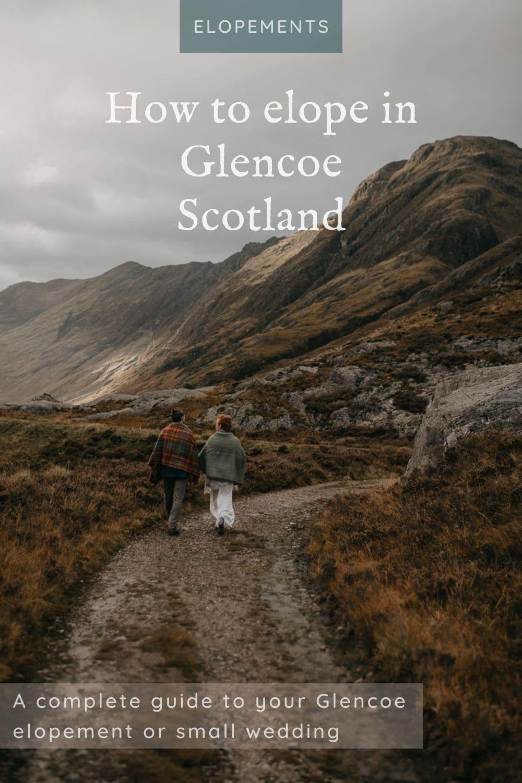elope in glencoe guide